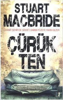 Stuart MacBride - Çürük Ten
