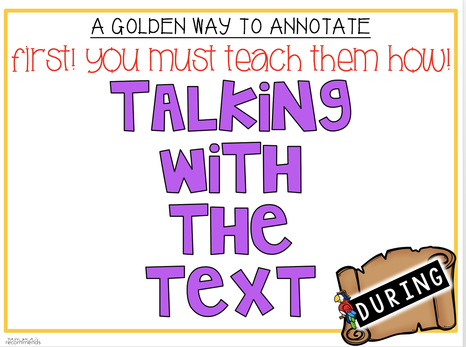 There Are Three Parts To Reading Before, During, And After! Today, I Will  Be Focusing On The During In Room 20, We Learned How To Golden Annotate  Using Our