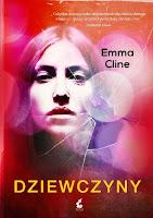 """Emma Cline - """"Dziewczyny"""""""