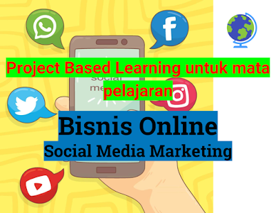 Project Based Learning - Social Media Marketing