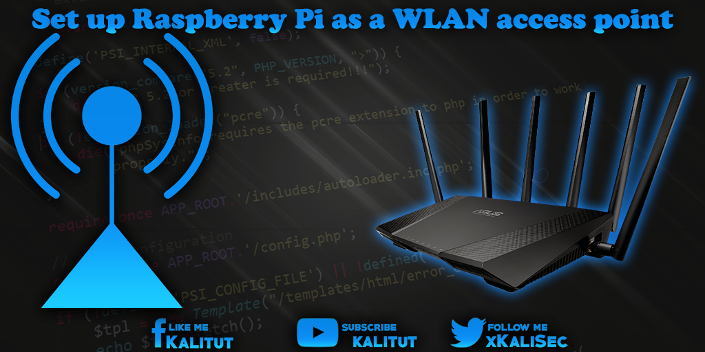 Setup Raspberry Pi as a WLAN access point - KaliTut