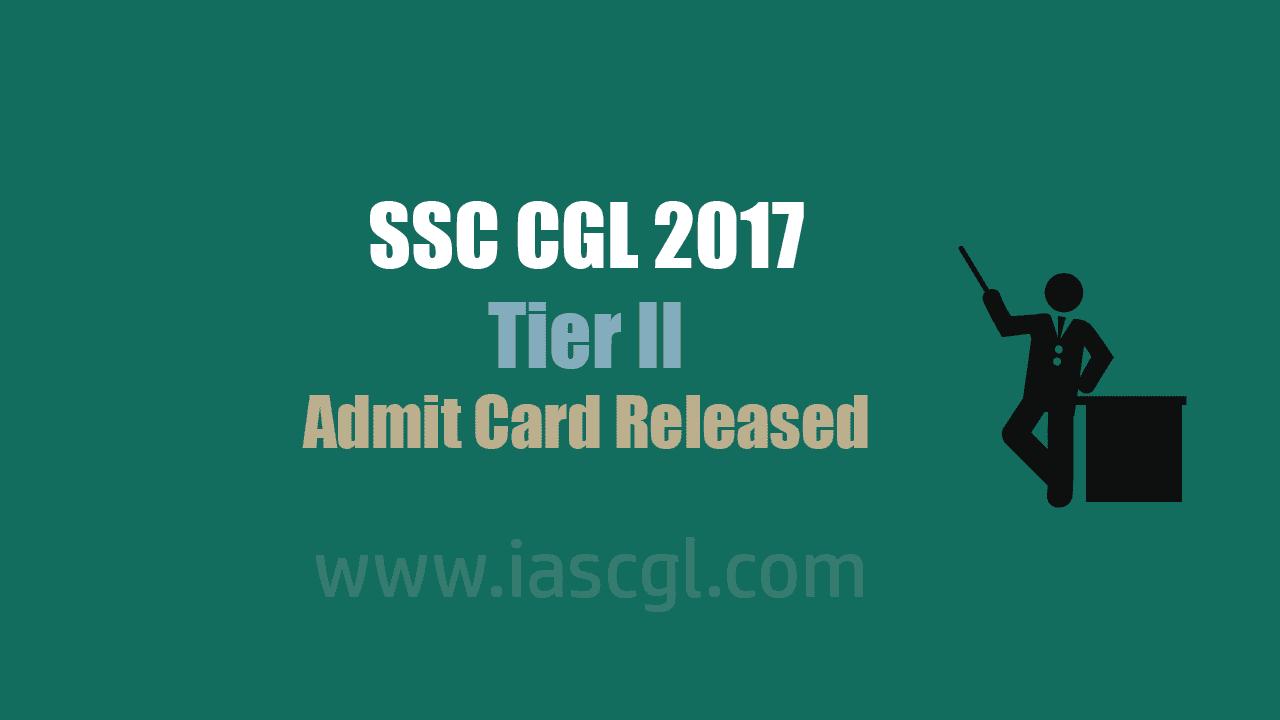 SSC CGL 2017 Tier II admit Card Released