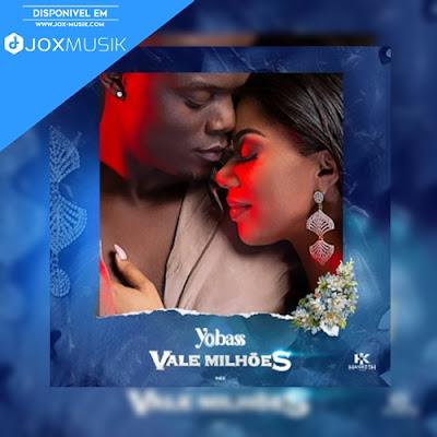 Yola Araujo ft Bass (Yobass) - Vale Milhões