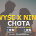 AUDIO | Nini X Wyse - Chota | Download