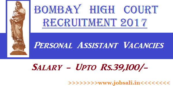 high court of bombay Recruitment 2017, personal assistant jobs, Jobs in Mumbai