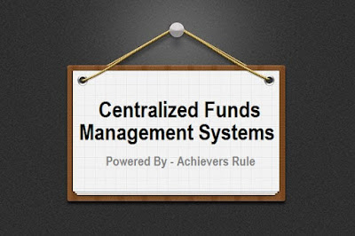 Centralized Funds Management System in India