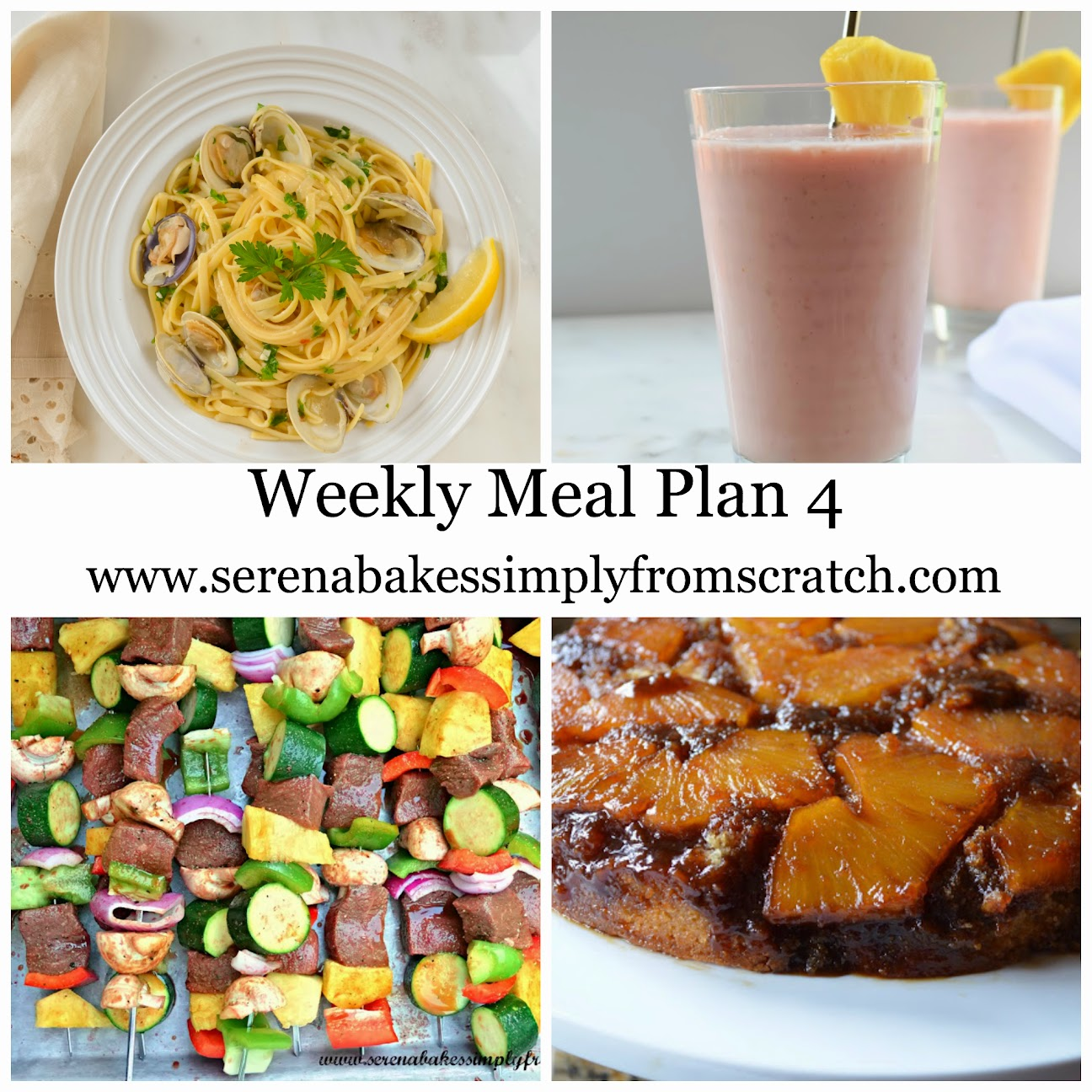 Weekly Meal Plan 4 | Serena Bakes Simply From Scratch