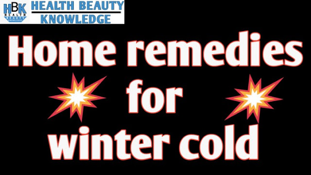 Home remedies for winter cold