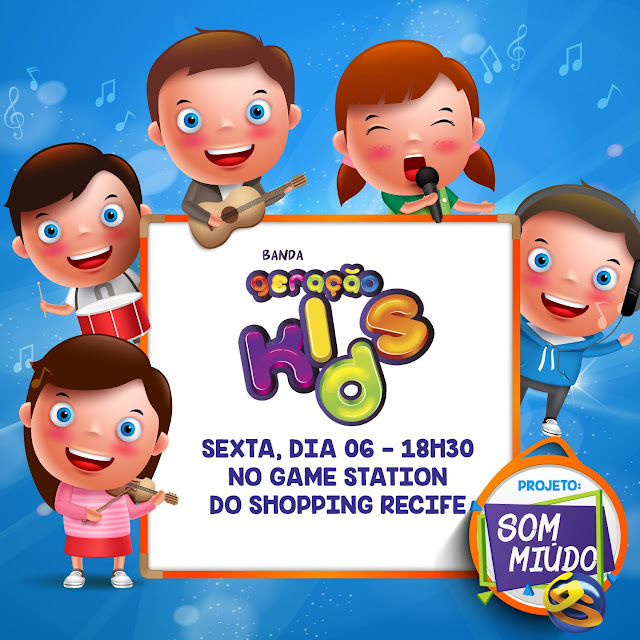 Projeto Som Miúdo no  Game Station do Shopping Recife