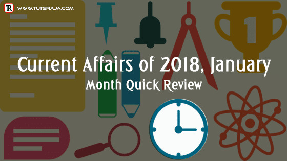 Current Affairs of 2018, January Month