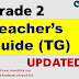TEACHER'S GUIDE (TG) GRADE 2 K-12 UPDATED!!