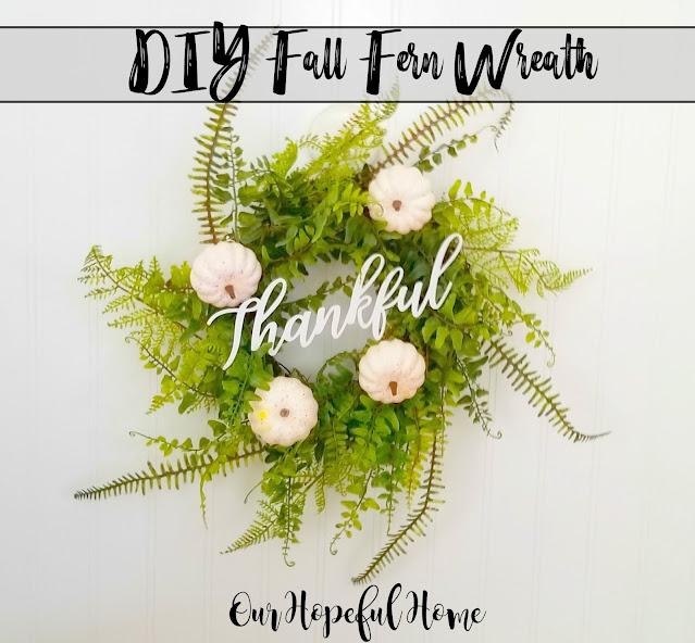 DIY Fall fern Wreath white pumpkins Thankful