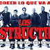 """LOS INDESTRUCTIBLES"" (2010)"