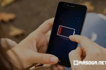Cara Memperbaiki Baterai Hp Yang Cepat Habis Tanpa diKetahui
