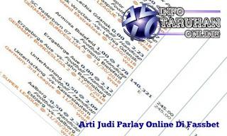 Menjelaskan Arti Judi Parlay Online