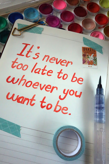 brush lettering, quote of the day, quotes to live by