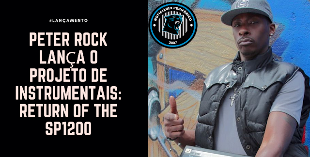 Peter Rock lança o projeto de instrumentais: Return Of The SP1200
