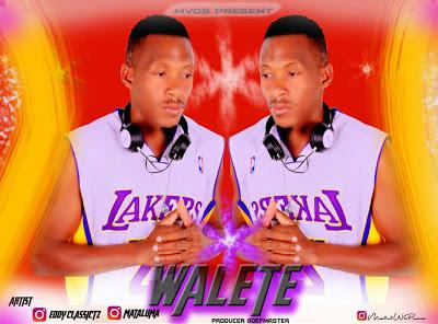Download Mp3 | Eddy Classic x Mataluma - Walete