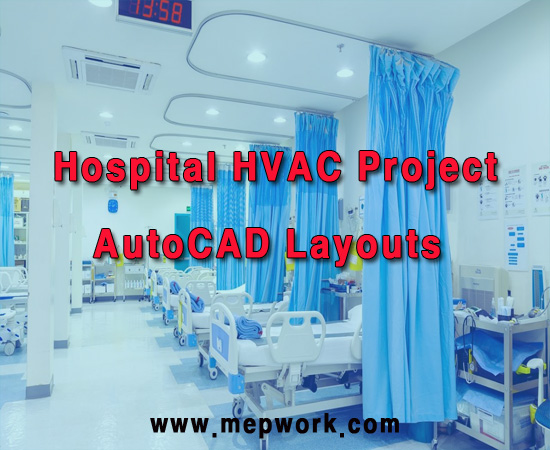 Hospital HVAC Project - AutoCAD Layouts DWG