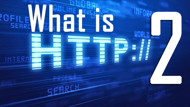 http://www.geekyharsha.in/2015/02/how-http-20-will-change-face-of-internet.html#