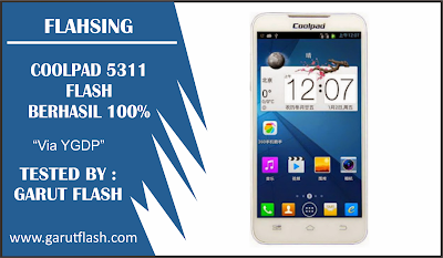 Cara Flashing Coolpad 5311 Via QcomDloader Tested 100%