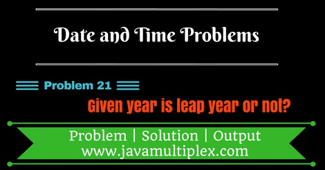 Java program that checks whether given year is leap year or not?