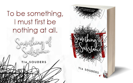 Cover Reveal | Something of Substance by Tia Souders