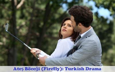 Best Synopsis Online: Episode 1 Ateş Böceği (Firefly): Turkish Drama