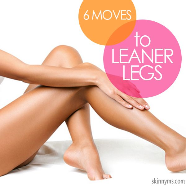 6 Moves to Leaner Legs Workout