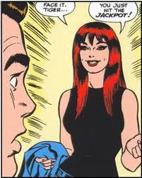 Mary Jane Watson, Face it, Tiger... you just hit the jackpot! John Romita, Amazing Spider-Man #42. Who is the sexiest comic book character of all time?