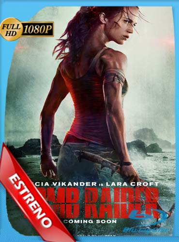 Tomb Raider: Las Aventuras de Lara Croft (2018)HD [1080p] Latino