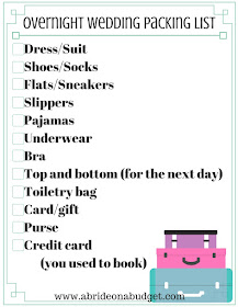 Before you head out of town for an overnight wedding, make sure you pack everything on this list from www.abrideonabudget.com. Plus, there's a free printable to make sure you have it all.