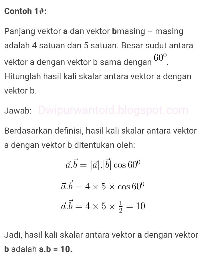 Contoh Soal Perkalian Skalar Dua Vektor Matematika Beserta