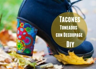 Tunea los Tacones con Decoupage Diy