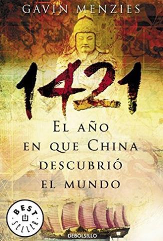 1421. El año en que China descubrió el mundo