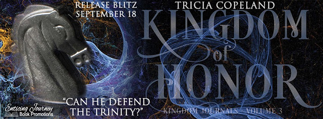 Kingdom of Honor, Kingdom Journals, Tricia Copeland, Release Blitz, Book Review