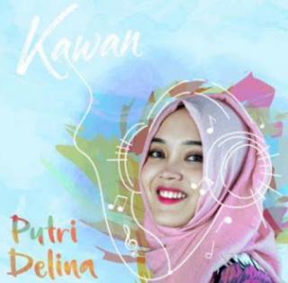 Download Lagu Putri Delina Kawan Mp3 Terbaru