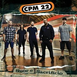 Download CPM 22 – Suor E Sacrifício (2017)