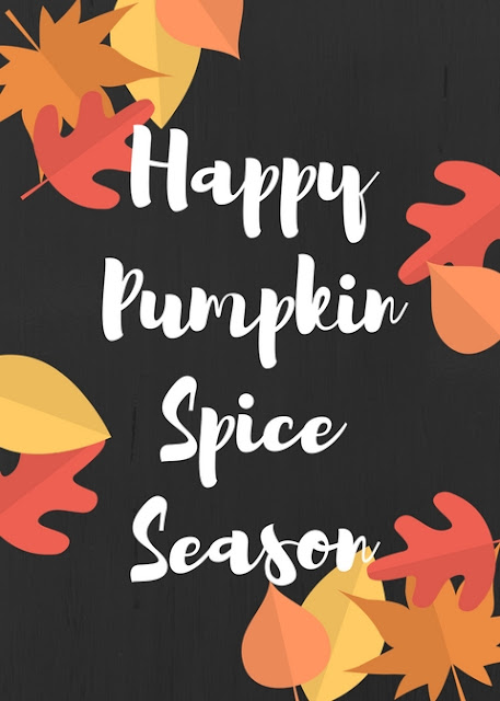 Happy Pumpkin Spice Season {FREE} Printable
