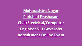Maharashtra Nagar Parishad Prashasan Civil Electrical Computer Engineer 511 Govt Jobs Recruitment Online Exam Pattern and Syllabus