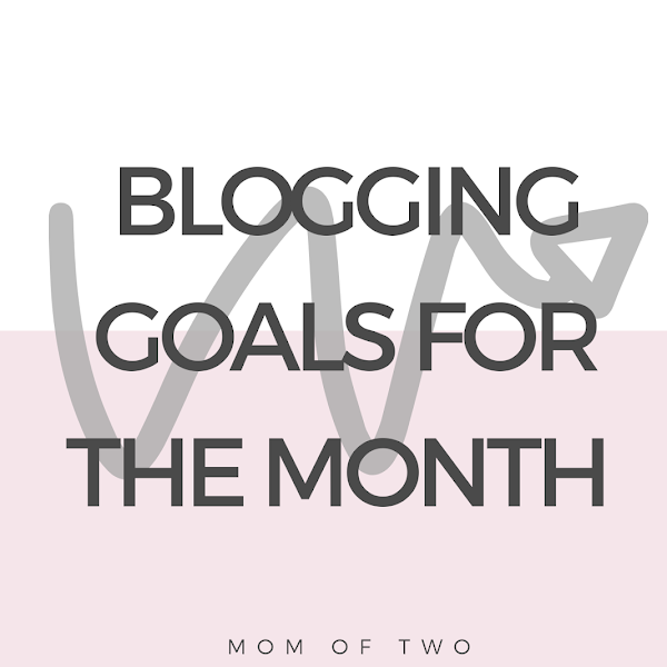 Blogging Goals For The Month
