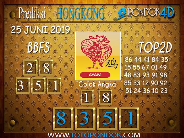 Prediksi Togel HONGKONG PONDOK4D 25 JUNI 2019