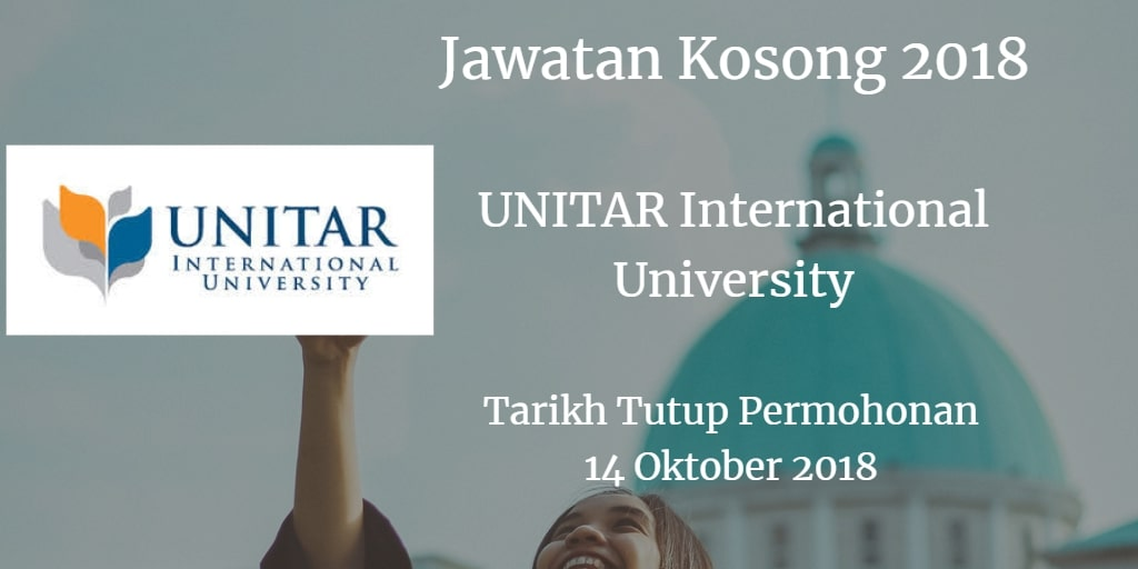 Jawatan Kosong UNITAR International University 14 Oktober 2018