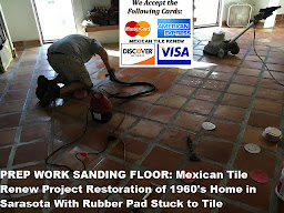 Mexican Tile Renew Sanding Off Rubber Pad Stuck to Tile