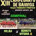 Semifinal do Campeonato de Bairros de Mundo Novo-BA