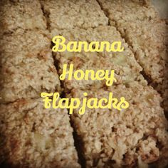 Banana honey flapjacks