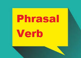 Penjelasan Tentang Phrasal Verb