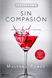 Sin compasion (Venganza 3)- Malenka Ramos