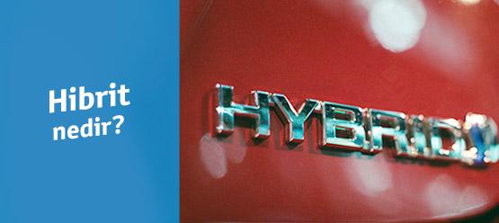 Hibrit Araba Nedir? Avantajları, Dezavantajları ve Kulanıcı Yorumları