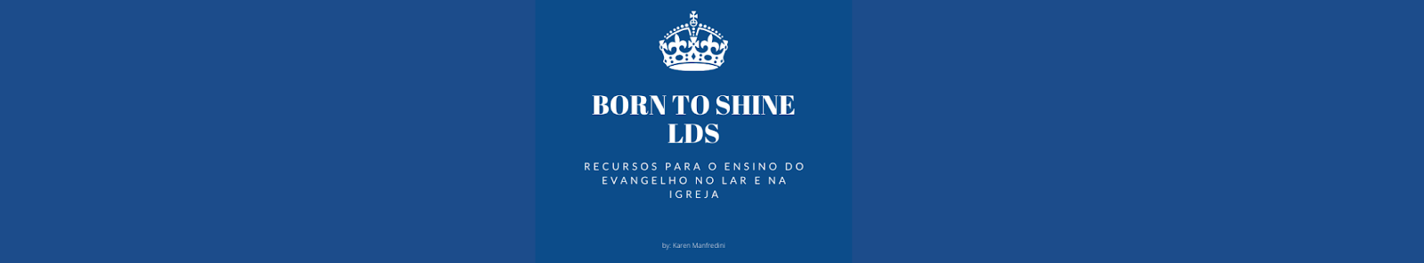 Born to shine ★ LDS